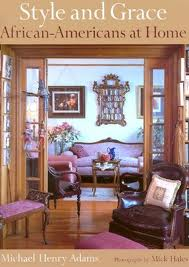Style and Grace: African-American Home Design, Decoration